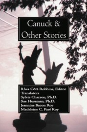 Canuck and Other Stories, Translations