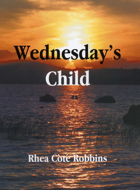 Wednesday's Child by Rhea Cote Robbins